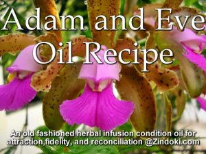 Adam and Eve Oil Recipe